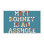 Mitt Romney is an Asshole 20x12 Wall Decal