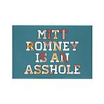 Mitt Romney is an Asshole Rectangle Magnet (100 pa