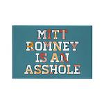 Mitt Romney is an Asshole Rectangle Magnet (10 pac