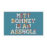 Mitt Romney is an Asshole Rectangle Car Magnet