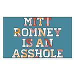 Mitt Romney is an Asshole Sticker (Rectangle 10 pk