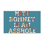 Mitt Romney is an Asshole 35x21 Wall Decal