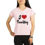 I Love Powerlifting Performance Dry T-Shirt