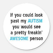 Look Past My Autism Round Car Magnet