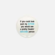 Look Past My Autism Mini Button (10 pack)