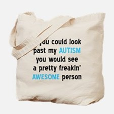 Look Past My Autism Tote Bag