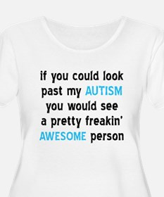 Look Past My Autism T-Shirt