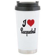 I Love Racquetball Travel Mug