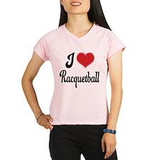 I Love Racquetball Performance Dry T-Shirt