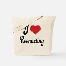 I Love Reenacting Tote Bag