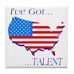 I've Got Talent Tile Coaster