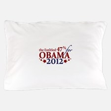 Entitled 47% For Obama 2012 Pillow Case