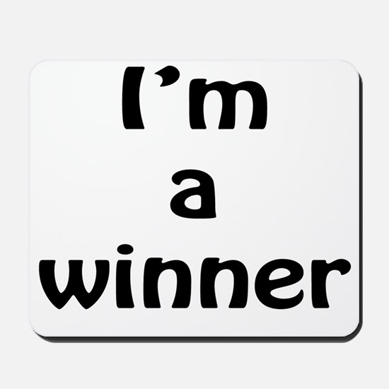 I'm a winner Mousepad