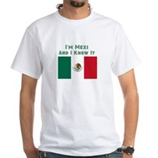 I'm Mexi and I know it, Mexican Flag Shirt