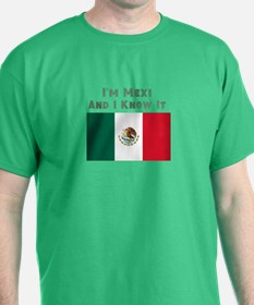 I'm Mexi and I know it, Mexican Flag T-Shirt
