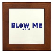 Blow Me A Kiss Framed Tile