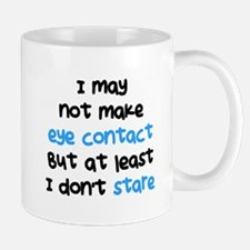 I Dont Stare Mug