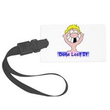 Done Lost It Luggage Tag