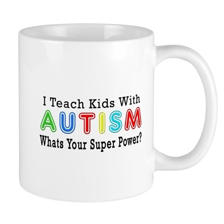 I Teach Kids With Autism Mug