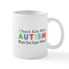 I Teach Kids With Autism Mug