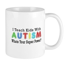 I Teach Kids With Autism Small Mug