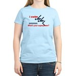 I swim. What's your superpower? Women's Light T-Sh