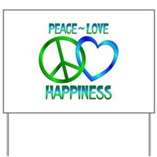 Peace Love Happiness Yard Sign