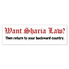 Want Sharia Law? Car Sticker Bumper Car Sticker
