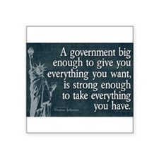 Jefferson: government big enough to... Sticker
