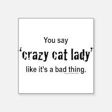 Cat Lady Sticker