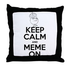 Keep Calm and Meme On Throw Pillow