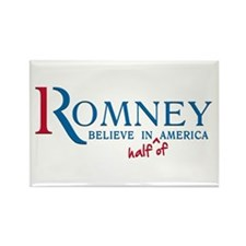 Romney: Believe in Half of America Rectangle Magne