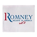 Romney: Believe in Half of America Throw Blanket