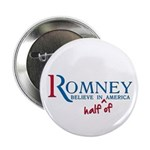"Romney: Believe in Half of America 2.25"" Butt"