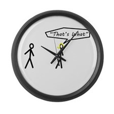 Thats What She Said Large Wall Clock
