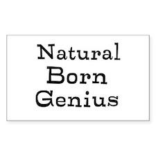 Natural Born Genius Decal