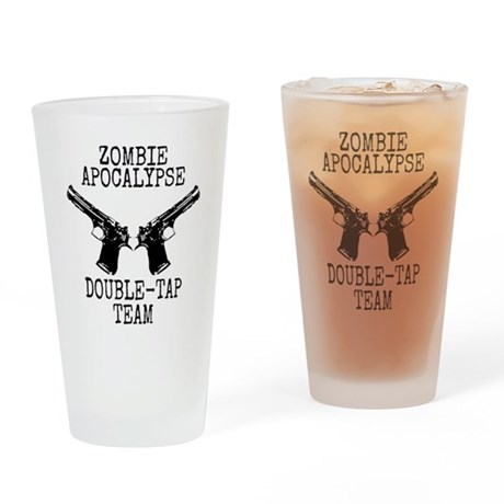 Zombie Apocalypse Double Tap Team Drinking Glass