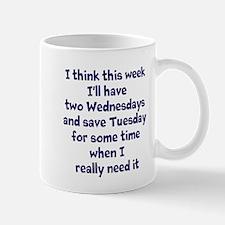 Two Wednesdays Mug