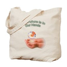 The Future is in our hands Tote Bag