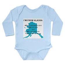 Im from Alaska Long Sleeve Infant Bodysuit