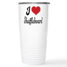 I Love Shuffleboard Travel Mug