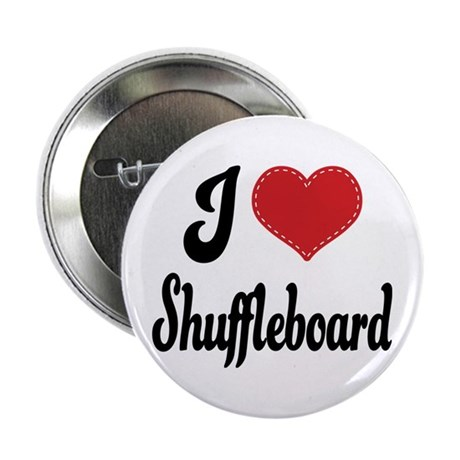 "I Love Shuffleboard 2.25"" Button"