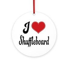 I Love Shuffleboard Ornament (Round)