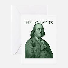 Ben Franklin - Hello Ladies Greeting Card