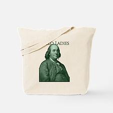 Ben Franklin - Hello Ladies Tote Bag