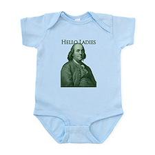 Ben Franklin - Hello Ladies Infant Bodysuit