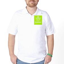 screw calm and go running T-Shirt