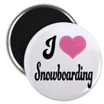 I Love Snowboarding Magnet