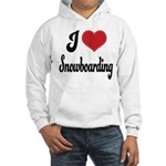 I Love Snowboarding Hooded Sweatshirt