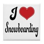 I Love Snowboarding Tile Coaster